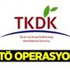 TKDK'da FETÖ operasyonu