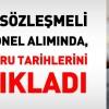 Bakan Faruk Çelik, sözleşmeli personel alımında, başvuru tarihlerini açıkladı