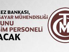 Merkez Bankası Bilişim Uzamanı Alım İlanı
