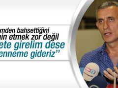 Hacıosmanoğlu: Yıldırım cennete girelim dese girmeyiz