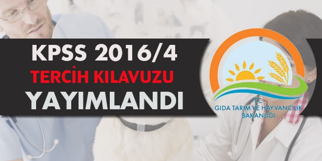 KPSS 2016/4 (Tarım Bakanlığı) tercih kılavuzu yayımlandı