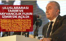 Uluslararası Tarım ve Hayvancılık Fuarı İzmir'de açıldı