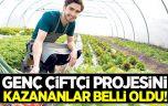 Genç çiftçi projesini kazananlar belli oldu!