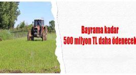 500 milyon TL daha ödenecek