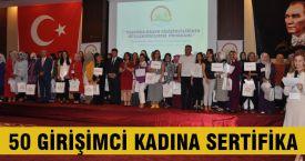 50 girişimci kadına sertifika