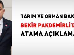 Tarım Bakanı Bekir Pakdemirli'den atama açıklaması