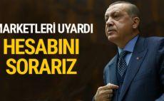 Erdoğan marketlere çıkıştı: Hala sebze meyve fiyatı düşmüyor, hesabını sorarız
